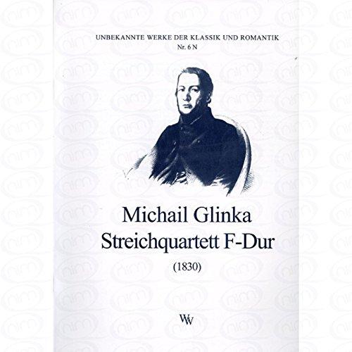 QUARTETT 2 F-DUR - arrangiert für Streicher - Quartett [Noten/Sheetmusic] Komponist : GLINKA MIKHAIL IWANOWIC