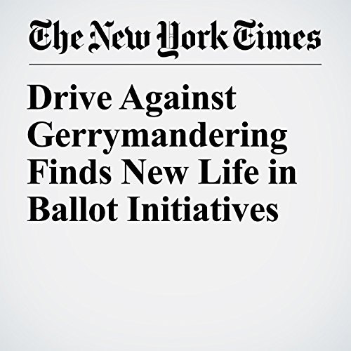 Drive Against Gerrymandering Finds New Life in Ballot Initiatives copertina