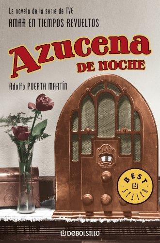 Azucena de noche : la novela de la serie de TVE