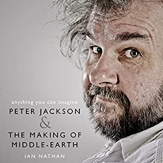Anything You Can Imagine: Peter Jackson and the Making of Middle-earth cover art