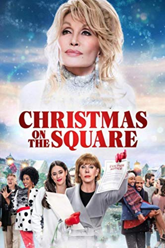 Christmas on the Square: Beautiful Notebook Of Film TV Series Christmas on the Square |Cute Gift Of Tv Film TV Series Christmas on the Square | Journal, Notebook, Diary.