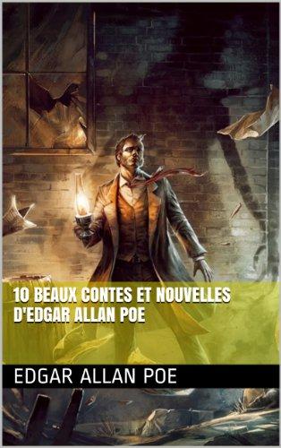 10 beaux Contes et nouvelles d'Edgar Allan Poe