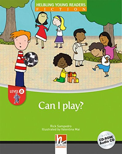 Can I play? con audio CD-ROM/Audio CD. Helbling Young Readers Level A
