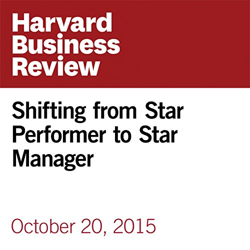 Shifting from Star Performer to Star Manager audiobook cover art
