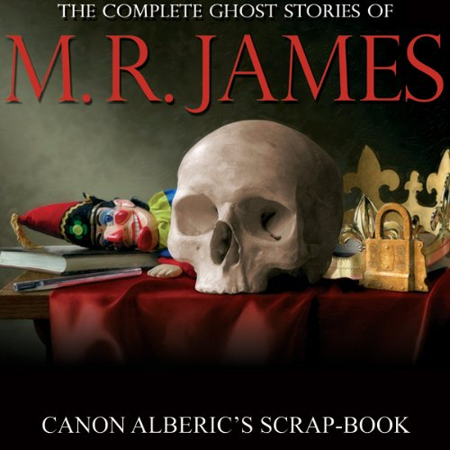 Canon Alberic's Scrap-book audiobook cover art