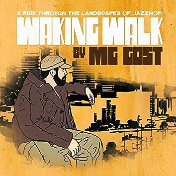 Waking Walk