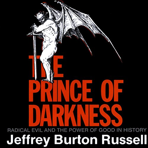 The Prince of Darkness: Radical Evil and the Power of Good in History                   By:                                                                                                                                 Jeffrey Burton Russell                               Narrated by:                                                                                                                                 Gordon Greenhill                      Length: 11 hrs and 1 min     15 ratings     Overall 4.5
