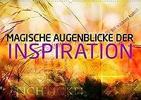 Magische Augenblicke der Inspiration (Wandkalender 2022 DIN A2 quer): Die Inspiration als schoepferischer und zu tiefst magischer Augenblick. (Monatskalender, 14 Seiten )