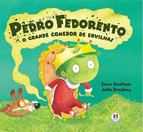 Pedro fedorento, o grande comedor de ervilhas