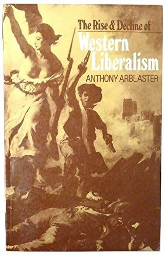The Rise and Decline of Western Liberalismの詳細を見る