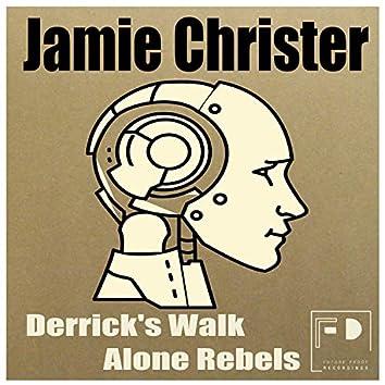 Derrick's Walk Alone Rebels