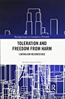 Toleration and Freedom from Harm: Liberalism Reconceived