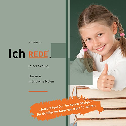Ich REDE. In der Schule     Bessere mündliche Noten              By:                                                                                                                                 Isabel García                               Narrated by:                                                                                                                                 Isabel García                      Length: 3 hrs and 9 mins     Not rated yet     Overall 0.0