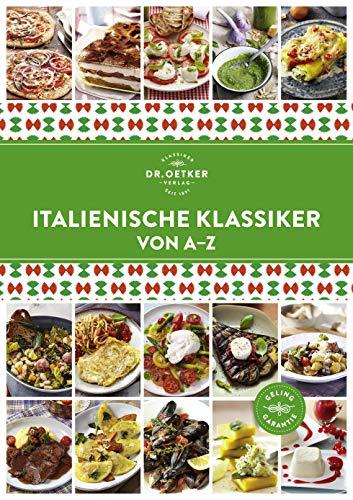 Italienische Klassiker von A-Z (A-Z Reihe)