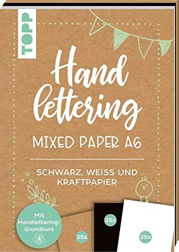 Handlettering Mixed Paper Block A6: 75 feste Papiere zum Lettern (DIN A6, 220 g/m²), je 25x Weiß, Schwarz und Kraftpapier, mit Handlettering-Grundkurs und Inspirationen