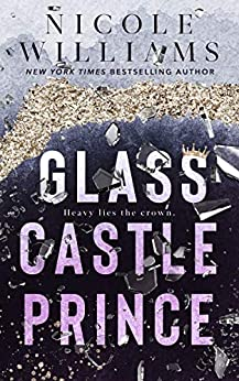 Glass Castle Prince by [Nicole Williams]