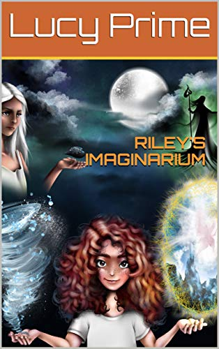 Riley's imaginarium (English Edition)