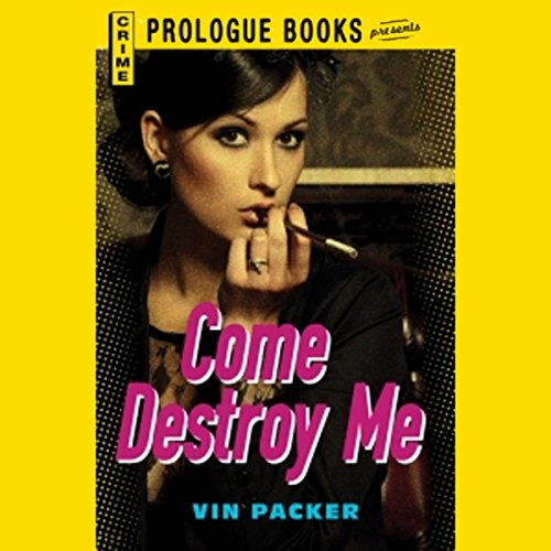 Come Destroy Me audiobook cover art