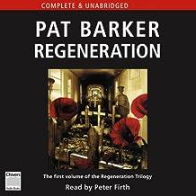 Regeneration: The Regeneration Trilogy, Book 1