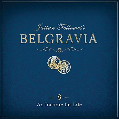 Julian Fellowes's Belgravia, Episode 8 cover art