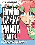 How to Draw Manga (Includes Anime, Manga and Chibi) Part 1 Drawing Manga Faces (How to Draw Anime)