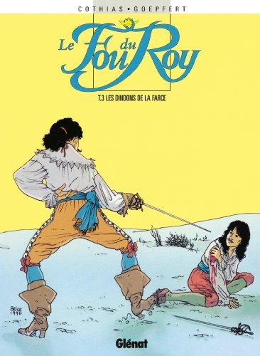 Le Fou du roy - Tome 03 : Dindons de la farce