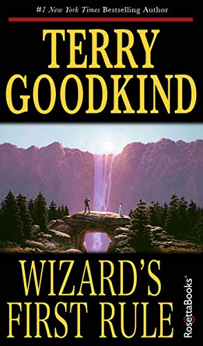 Wizard's First Rule by [Terry Goodkind]