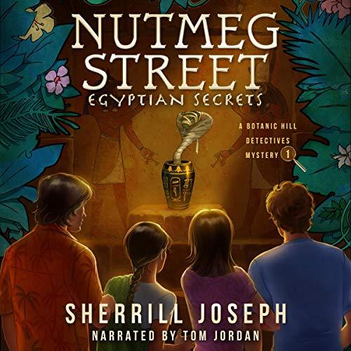 Nutmeg Street: Egyptian Secrets Audiobook By Sherrill Joseph cover art