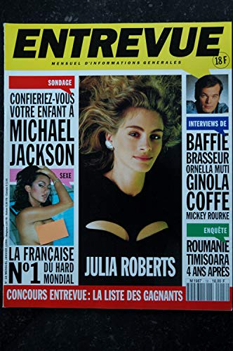 ENTREVUE 18 1994 Janvier JULIA ROBERTS Ornela MUTI COFFE BRASSEUR Catherine JACOB CHARLEBOIS Ginola Chevallier Laspales