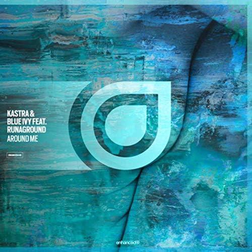 Kastra & Blue Ivy feat. Runaground