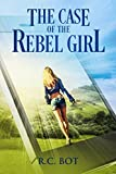 The Case of the Rebel Girl (English Edition)