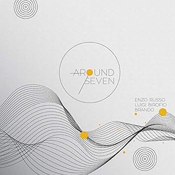 Around Seven