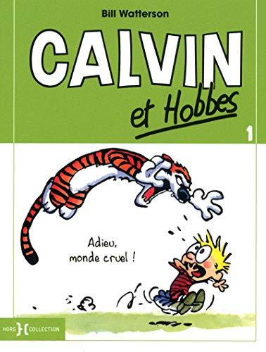 Calvin et Hobbes, Tome 1 : Adieu, monde cruel !: 01