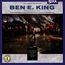 The Ultimate Collection: Stand by Me/Best of Ben E. King/Ben E. King with the Drifters by Ben E. King (1990-10-25)