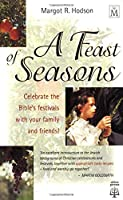 A Feast of Seasons 0825460123 Book Cover