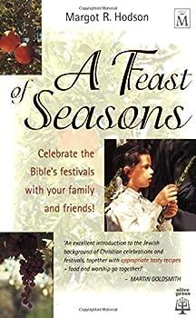 Paperback A Feast of Seasons Book