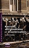 Racisme, antisémitisme et discriminations en France