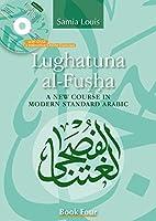 Lughatuna al-Fusha (New Course in Modern Standard Arabic)