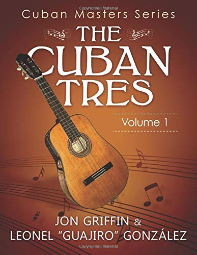 Cuban Masters Series - The Cuban Tres
