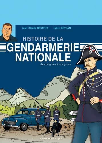 Histoire de la gendarmerie nationale des origines A