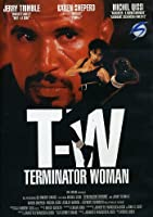 Terminator Woman [Italian Edition]