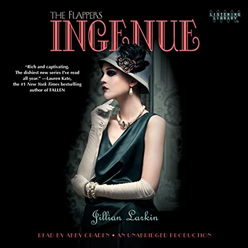 Ingenue                   Written by:                                                                                                                                 Jillian Larkin                               Narrated by:                                                                                                                                 Abby Craden                      Length: 9 hrs and 29 mins     Not rated yet     Overall 0.0