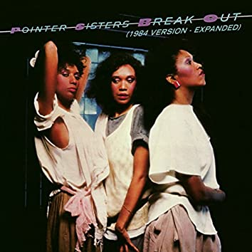Break Out (1984 Version - Expanded Edition)