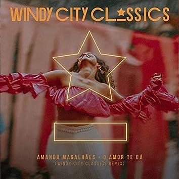 O Amor Te Dá (Windy City Classics Remix)