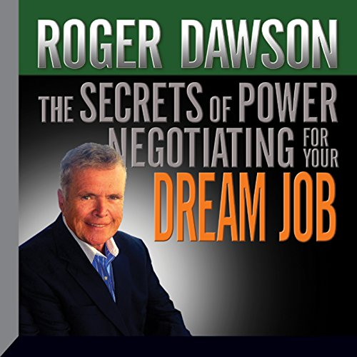 The Secrets of Power Negotiating for Your Dream Job cover art