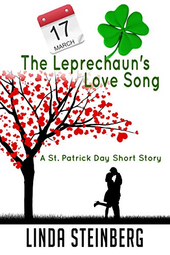 The Leprechaun's Love Song: A St. Patrick's Day Short Story (Calendar Shorts Book 4) (English Edition)
