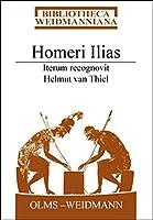Homeri Ilias: Iterum recognovit Helmut van Thiel.