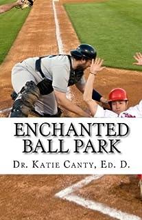 Enchanted Ball Park