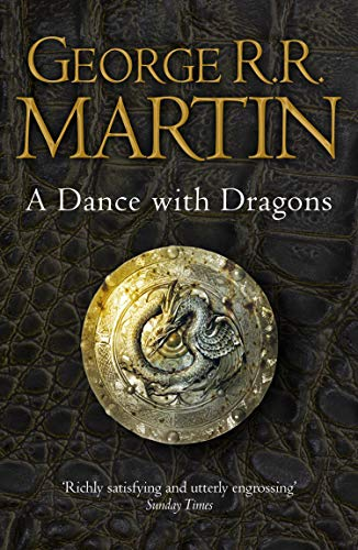 A Dance With Dragons (A Song of Ice and Fire, Book 5) (English Edition)の詳細を見る
