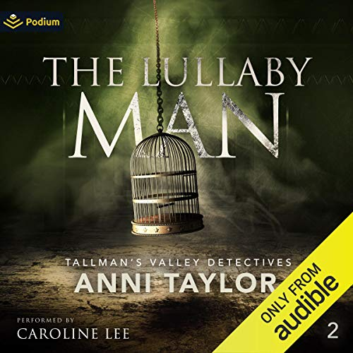The Lullaby Man Audiobook By Anni Taylor cover art